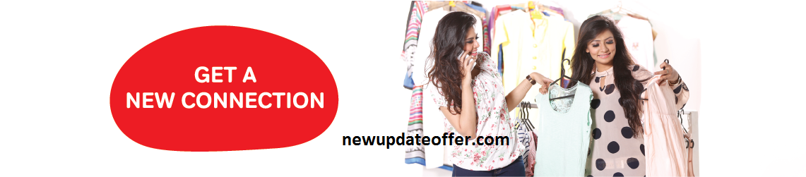 Airtel Get a new Connection offer