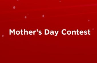 Mother Day Contest 2018
